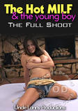 th 75044 The Hot MILF 4 The Young Boy   The Full Shoot 123 184lo The Hot MILF and The Young Boy The Full Shoot